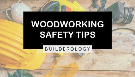 22 Woodworking Safety Tips & Guidelines to Follow