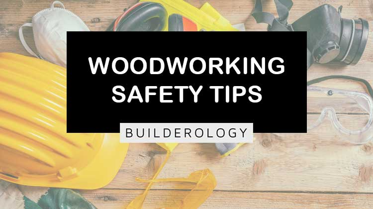 woodworking safety tips