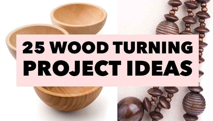 woodturning project ideas